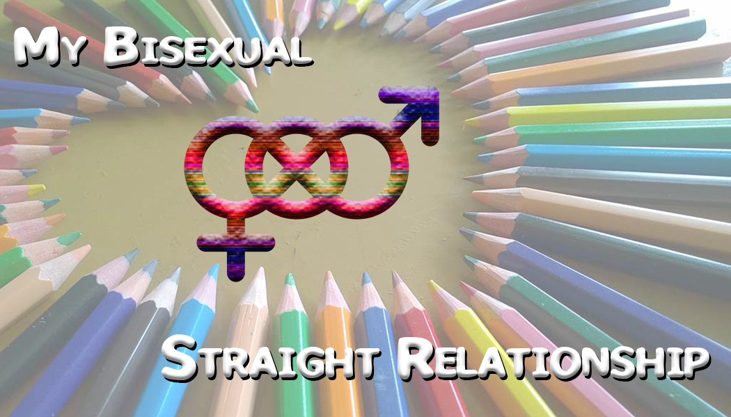Relationship with bisexual woman